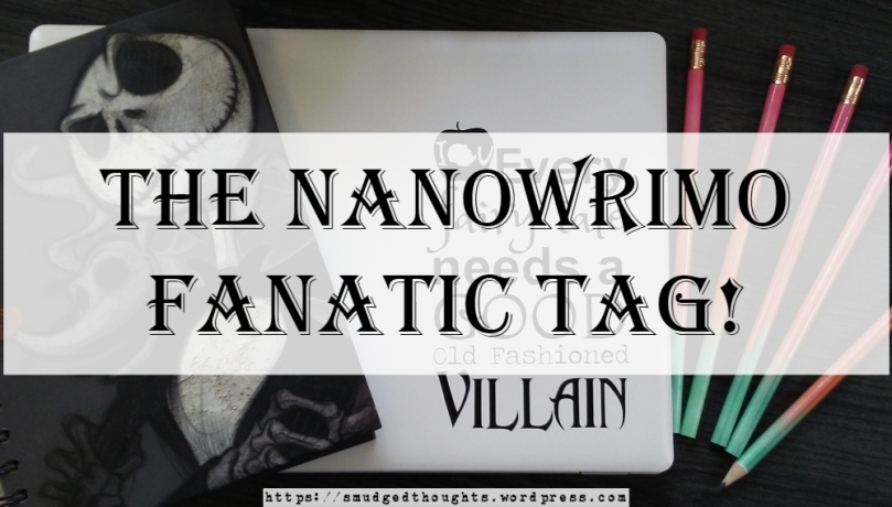 The NaNoWriMo Fanatic Tag 2.jpg